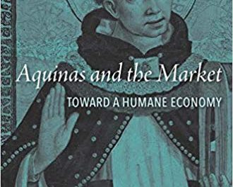 Book Review: Aquinas and the Market: Toward a Humane Economy
