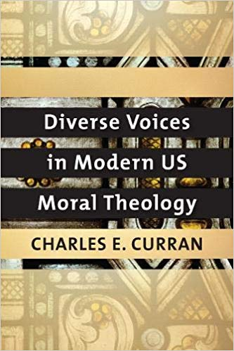 Book Review: Diverse Voices in Modern US Moral Theology