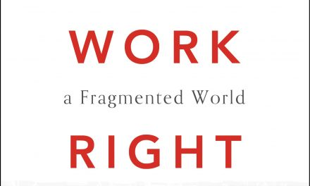 Book Review: Getting Work Right: Labor and Leisure in a Fragmented World