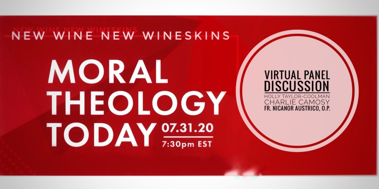New Wineskins: Virtual Panel Event (July 31, 7:30P)